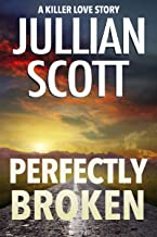 Perfectly Broken (Killer Love Story Book 1) (English Edition)