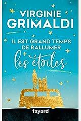 Il est grand temps de rallumer les étoiles (Littérature Française) Format Kindle