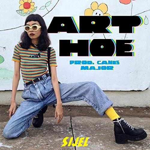 Art Hoe [Explicit] by Sijel on Amazon Music , Amazon.com