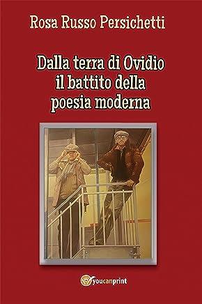 Dalla terra di Ovidio il battito della poesia moderna