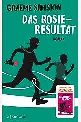 Das Rosie-Resultat: Roman (Das Rosie-Projekt 3) (German Edition) Kindle Edition
