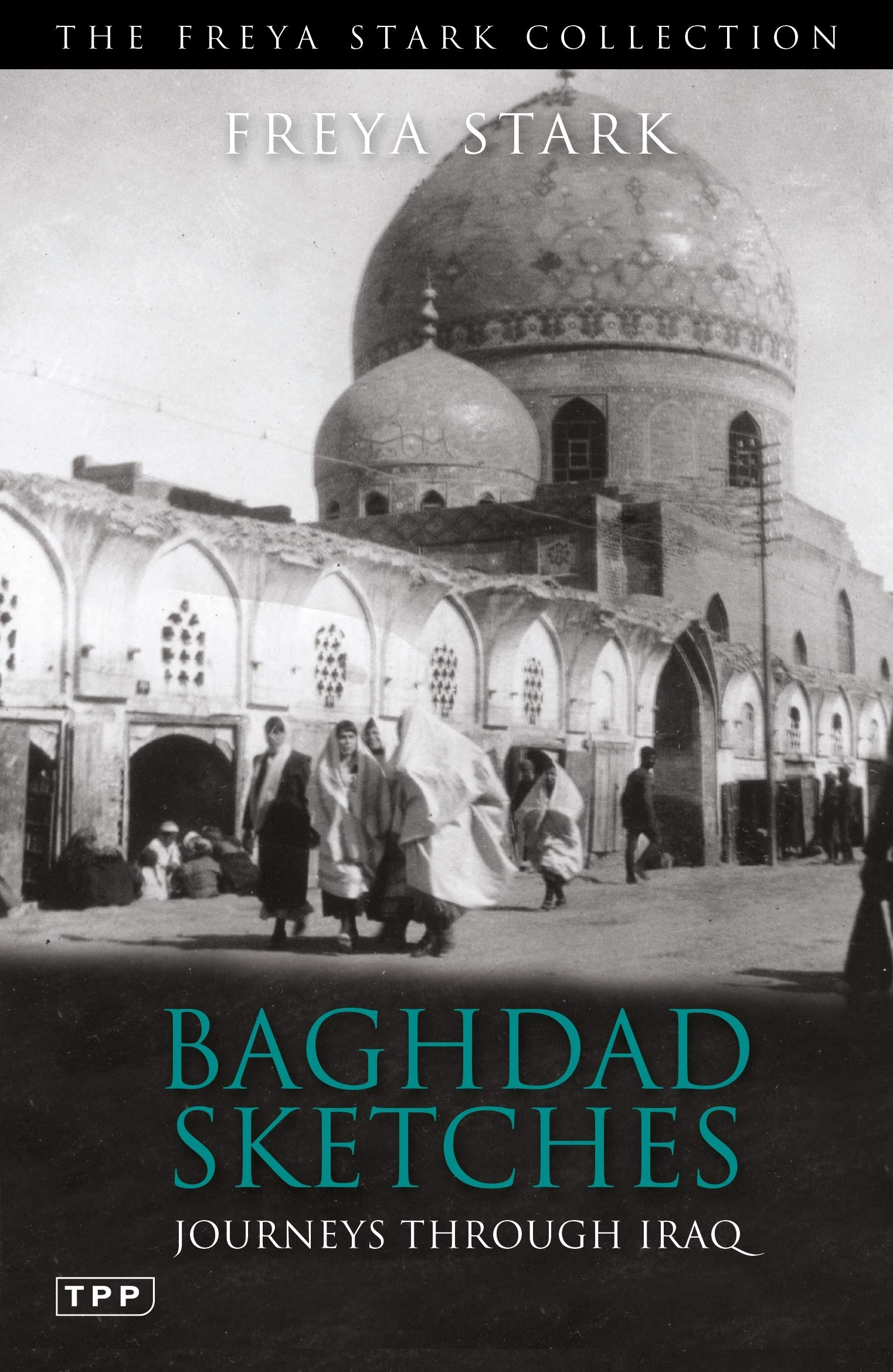 Image OfBaghdad Sketches: Journeys Through Iraq (Tauris Parke Paperbacks)