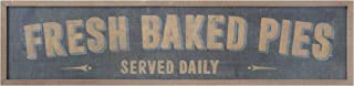 Creative Co-op Fresh Baked Pies Served Daily Wood Wall Sign, Brown