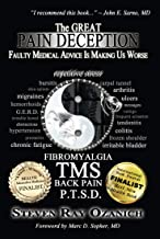 The Great Pain Deception: Faulty Medical Advice Is Making Us Worse (English Edition)