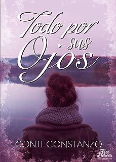 Todo por sus ojos (Spanish Edition)