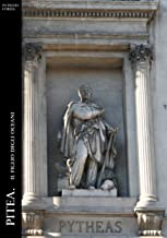 Pitea. Il Figlio Degli Oceani (Historia Romana Vol. 5)