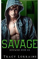 Savage: Un roman d'amour noir au lycée (Rosewood Boys t. 3) Format Kindle