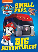 Small Pups, Big Adventures (PAW Patrol)