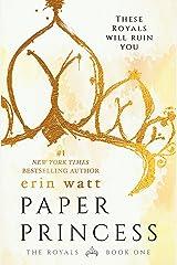 Paper Princess: A Novel (The Royals Book 1) Kindle Edition