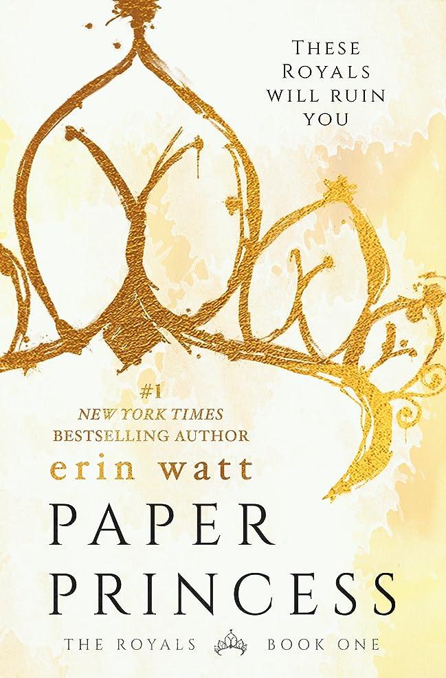 いちゃつく密接にメッセージPaper Princess: A Novel (The Royals Book 1) (English Edition)