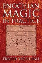 Enochian Magic in Practice