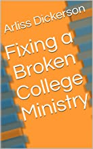 Fixing a Broken College Ministry