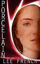 Porcelain (Harper Revolution Book 1)