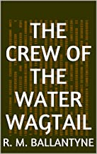 The Crew of the Water Wagtail (English Edition)