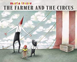 The Farmer and the Circus (The Farmer Books)