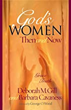 God's Women Then and Now