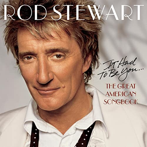 It Had To be You    The Great American Songbook by Rod