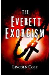 The Everett Exorcism (World of Shadows Book 1) Kindle Edition
