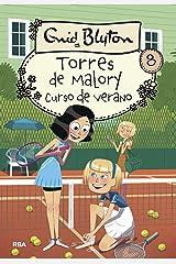 Torres de Malory 8. Curso de verano (INOLVIDABLES) (Spanish Edition) Kindle Edition