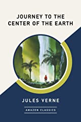 Journey to the Center of the Earth (AmazonClassics Edition) (English Edition) eBook Kindle