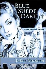 Blue Suede Darlin' (Bailey Michaels Book 1) Kindle Edition