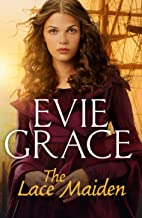 The Lace Maiden (The Smuggler's Daughters Book 1)