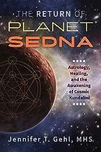 The Return of Planet Sedna: Astrology, Healing, and the Awakening of Cosmic Kundalini