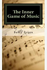 The Inner Game of Music (English Edition) eBook Kindle