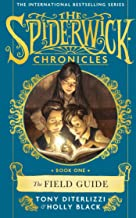 The Field Guide (SPIDERWICK CHRONICLE)