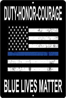 Blue Lives Matter Flag Metal Tin Sign Wall Decor Man Cave Bar Police Officer Thin Blue Line Duty Honor Courage
