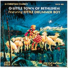 O Little Town of Bethlehem Featuring Little Drummer Boy