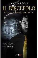 """IL DISCEPOLO: Sequel di """"La morte ha l'oro in bocca"""" (Commissario Walker Vol.2) Romanzo Thriller Formato Kindle"""