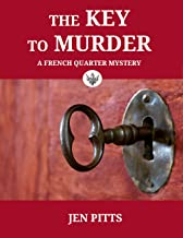 The Key to Murder: A French Quarter Mystery (The French Quarter Mysteries Book 1) (English Edition)