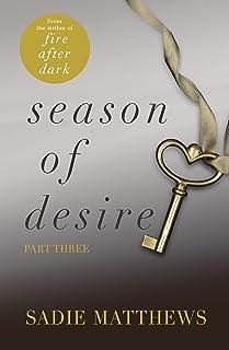 A Lesson in Desire: Season of Desire Part 3 (English Edition)