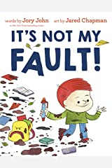 It's Not My Fault! Kindle Edition