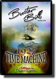 Buster Bill: (Book One) 1927 Time Machine