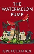 The Watermelon Pump