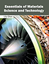 Essentials of Materials Science and Technology