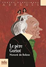 Le Père Goriot (version abrégée) (French Edition)