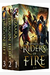 Riders of Fire Books 1-3: Ezaara, Dragon Hero, Dragon Rift (Riders of Fire Collections Book 1) Kindle Edition