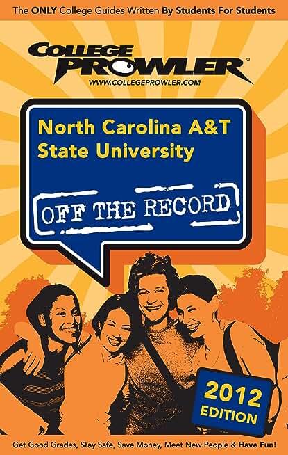 North Carolina A&T State University 2012 (English Edition)