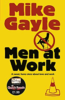 Men at Work - Quick Read (Quick Reads 2011) (English Edition)