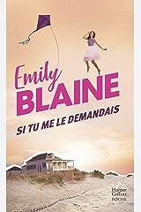 Si tu me le demandais: élu meilleure Romance Contemporaine 2017 par le site Boulevard des Passions ! (&H) Format Kindle