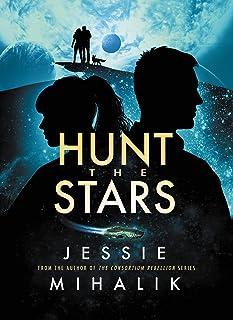 Hunt the Stars: A Novel (Starlight's Shadow Book 1)