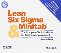 Lean Six Sigma and Minitab: The Complete Toolbox Guide for Business Improvement