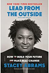 Lead from the Outside: How to Build Your Future and Make Real Change Kindle Edition
