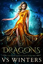 Bound by Dragons: An Adult Shifter Reverse Harem (The Bayou Queen's Curse Book 2)