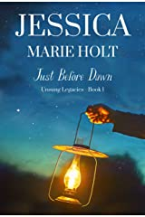 Just Before Dawn: A Small Town Historical Love Story (Unsung Legacies Book 1) Kindle Edition