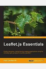Leaflet.js Essentials Kindle Edition