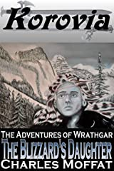 The Blizzard's Daughter (The Adventures of Wrathgar Book 2) Kindle Edition